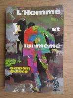 Anticariat: Graham Greene - L'homme et lui-meme