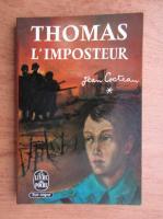 Anticariat: Jean Cocteau - Thomas l'imposteur