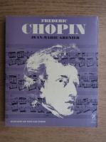 Jean-Marie Grenier - Frederic Chopin