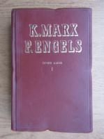 Karl Marx, Friedrich Engels - Opere alese (volumul 1)