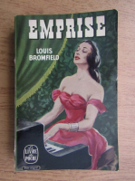 Anticariat: Louis Bromfield - Emprise
