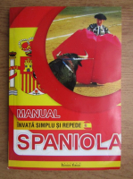 Manual, invata simplu si repede spaniola