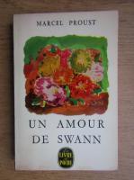 Anticariat: Marcel Proust - Un amour de Swann