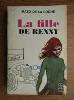 Anticariat: Mazo de la Roche - La fille de Renny