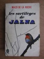 Anticariat: Mazo de la Roche - Les sortileges de Jalna