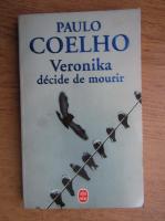 Anticariat: Paulo Coelho - Veronika decide de mourir