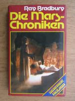 Ray Bradbury - Die Mars-Chroniken