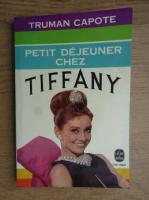 Truman Capote - Petit dejeuner chez Tiffany