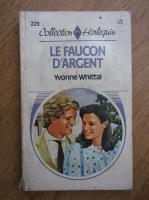 Yvonne Whittal - Le faucon d'argent
