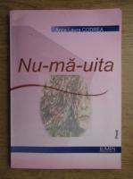 Anticariat: Anca Laura Codrea - Nu-ma-uita. Povestiri