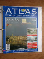 Anticariat: Atlas Intreaga lumea la dispozitia ta. Amman, nr. 176