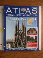 Atlas Intreaga lumea la dispozitia ta. Barcelona, nr. 4