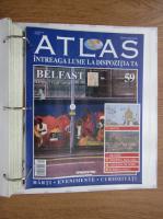 Anticariat: Atlas Intreaga lumea la dispozitia ta. Belfast, nr. 59