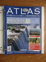 Atlas Intreaga lumea la dispozitia ta. Brazilia, nr. 5