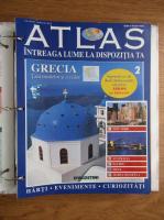 Atlas Intreaga lumea la dispozitia ta. Grecia, nr. 2
