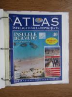 Atlas Intreaga lumea la dispozitia ta. Insulele Bermude, nr. 40