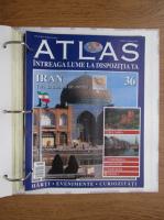 Anticariat: Atlas Intreaga lumea la dispozitia ta. Iran, nr. 36