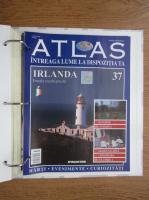 Atlas Intreaga lumea la dispozitia ta. Irlanda, nr. 37