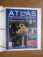 Atlas Intreaga lumea la dispozitia ta. Madagascar, nr. 38