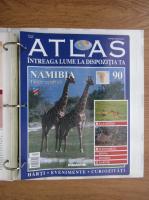 Anticariat: Atlas Intreaga lumea la dispozitia ta. Namibia, nr. 90