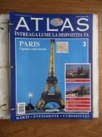 Anticariat: Atlas Intreaga lumea la dispozitia ta. Paris, nr. 3