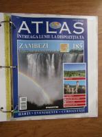 Anticariat: Atlas Intreaga lumea la dispozitia ta. Zambezi, nr. 185