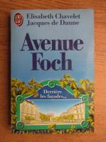 Anticariat: Elisabeth Chavelet, Jacques de Danne - Avenue Foch