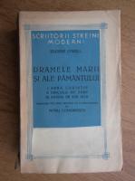 Eugene O Neill - Dramele marii si ale pamantului (1946)