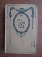 Anticariat: GYP - Petit Bob (1932)