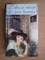 Anticariat: Karleen Koen - L'Obscur miroir des jours heureux