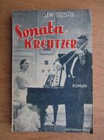 Anticariat: Lew Nikolajewitsch Tolstoi - Sonata Kreutzer (aprox. 1930)