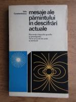 Anticariat: Liviu Constantinescu - Mesaje ale pamantului in descifrari actuale