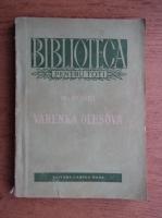 Anticariat: Maxim Gorki - Varenka Olesova