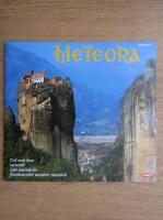 Anticariat: Meteora. Cel mai bun suvenir sunt amintirile frumoaselor noastre calatorii