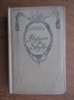 Anticariat: Octave Feuillet - Histoire de Sibylle (1934)