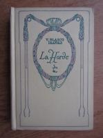 Anticariat: V. Blasco-Ibanez - La Horde (1927)