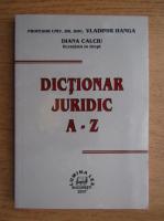 Vladimir Hanga - Dictionar juridic A-Z