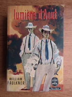 Anticariat: William Faulkner - Lumiere d'Aout