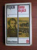 Anticariat: A. S. Puskin - Dama de pica