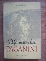 Anticariat: A. Vinogradov - Defaimarea lui Paganini