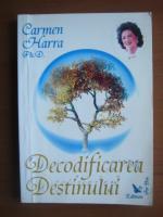 Carmen Harra - Decodificarea destinului