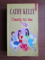 Anticariat: Cathy Kelly - Cineva ca tine