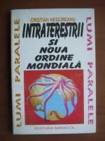 Anticariat: Cristian Negureanu - Intraterestrii si noua ordine mondiala