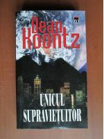 Dean Koontz - Unicul supravietuitor