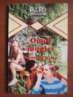 Anticariat: Dorothea Kemp - Omul junglei
