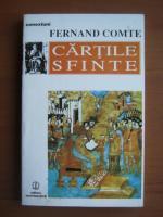 Anticariat: Fernand Comte - Cartile sfinte