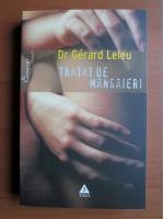 Gerard Leleu - Tratat de mangaieri