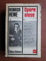 Anticariat: Heinrich Heine - Opere alese (volumul 1)
