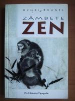 Anticariat: Henri Brunel - Zambete Zen