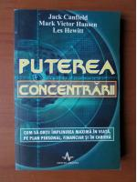 Jack Canfield - Puterea concentrarii